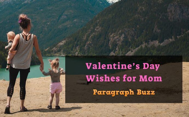 Happy Valentine's Day Messages and Wishes for Mom