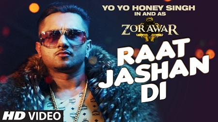 Raat Jashan Di ZORAWAR Yo Yo Honey Singh New Indian Video Songs 2016 Jasmine Sandlas and Baani J