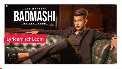 Badmashi Song Lyrics   Jass Manak   New Punjabi Song 2020