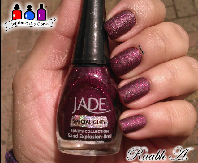 Unhas, Jade, Glitter Forte, Jade Sands Collection, Sugar Touch, Sand Explosion, Sand Storm, Extravaganza, Raabh A., He He 004, KD-SM612-002