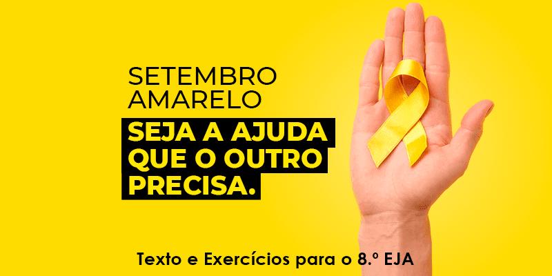 Exercícios sobre o Setembro Amarelo