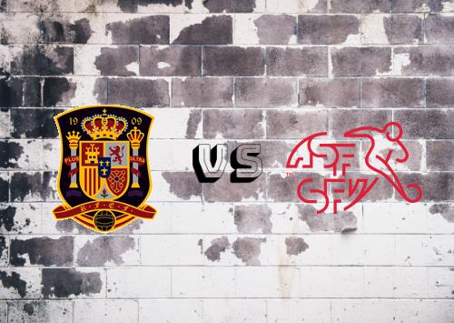 España vs Suiza  Resumen y Partido Completo