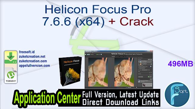 Helicon Focus Pro 7.6.6 (x64) + Crack