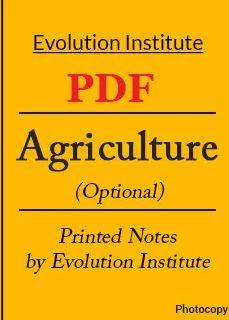 UPSC Agriculture Optional Notes PDF by Evolution