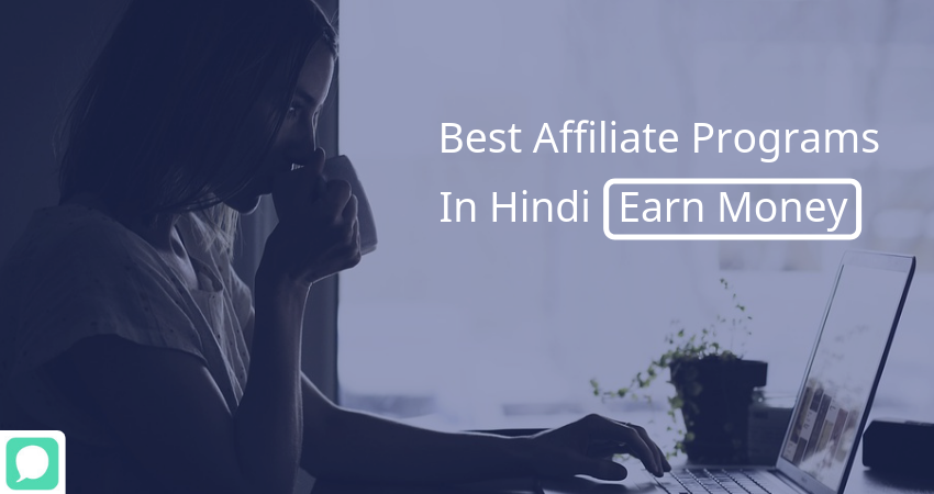 Best Affiliate Programs Hindi Blogger ke Liye