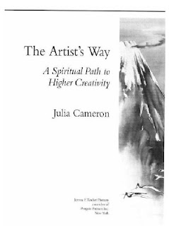 The Artist's Way- A Spiritual Path to Higher Creativity