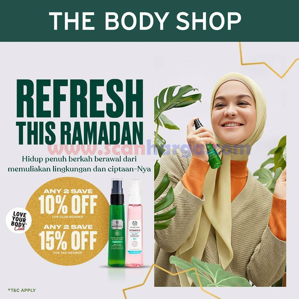 Promo The Body Shop REFRESH THIS RAMADAN – SAVE Up to 15% Off