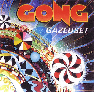 Gong  - 1976 -  Gazeuse!
