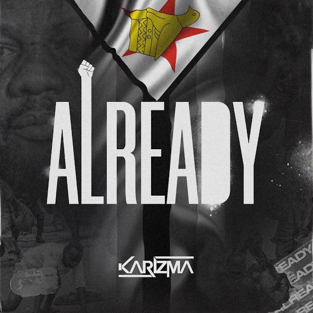 Karizma - Already