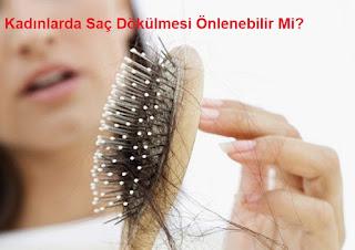 Kadınlarda Saç Dökülmesi Önlenebilir Mi?