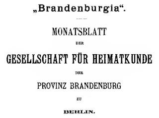 Brandenburgia. Monatsblatt der Gesellschaft für Heimatkunde der Provinz Brandenburg zu Berlin. VIII. Jahrgang 1899 1900. Berlin 1900