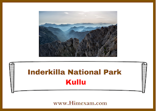 Inderkilla National Park Kullu