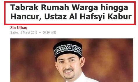 """Begini Klarifikasi Ustadz Al Habsyi Terkait """"Tabrak Rumah Warga Ustaz Al Hafsyi Kabur"""""""