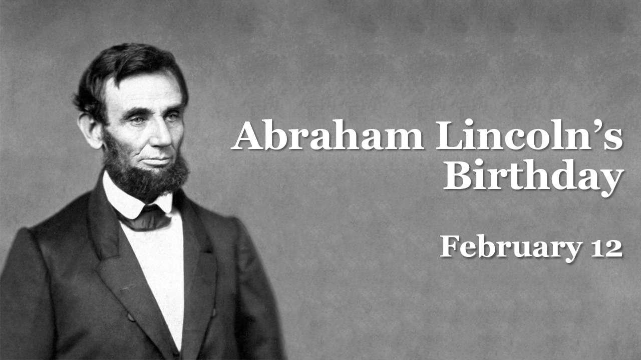 Abraham Lincoln's Birthday Wishes Beautiful Image
