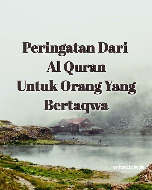 Gambar Peringatan Dari Al Quran Untuk Orang Yang Bertaqwa