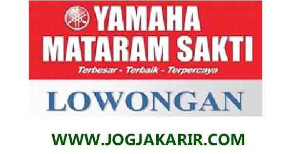 Loker Magelang Purworejo Kebumen Temanggung Wonosobo Cilacap Purwokerto Agustus 2020 Di Yamaha Mataram Sakti Portal Info Lowongan Kerja Jogja Yogyakarta 2021