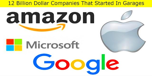 12 Billion Dollar Companies That Started In Garages