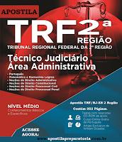 Apostila Concurso TRF da 2ª Região do RJ e ES - Tribunal Regional Federal da 2ª Região (TRF2), Técnico Judiciário - Área Administrativa. Impressa, grátis curso de Dicas de Português. Compre aqui.
