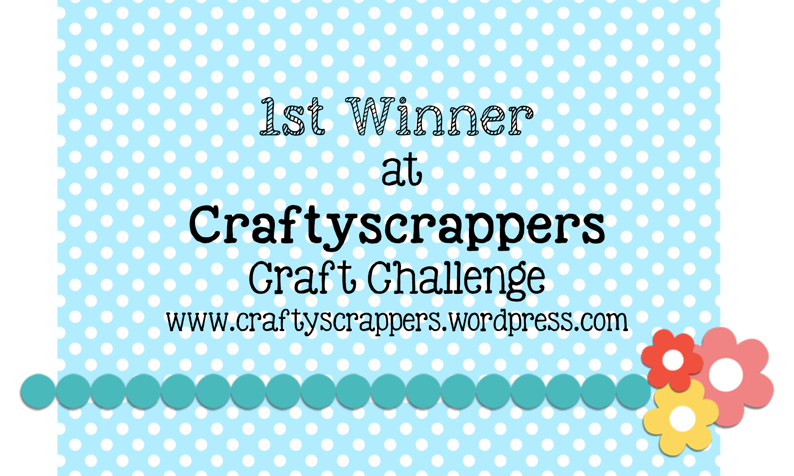I am a Winner @Craftyscrappers Challenge#9