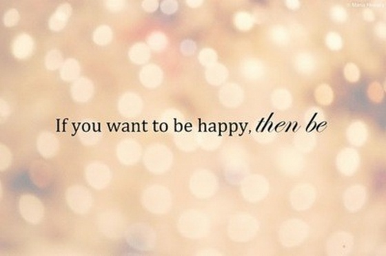 if you want to be happy quotes