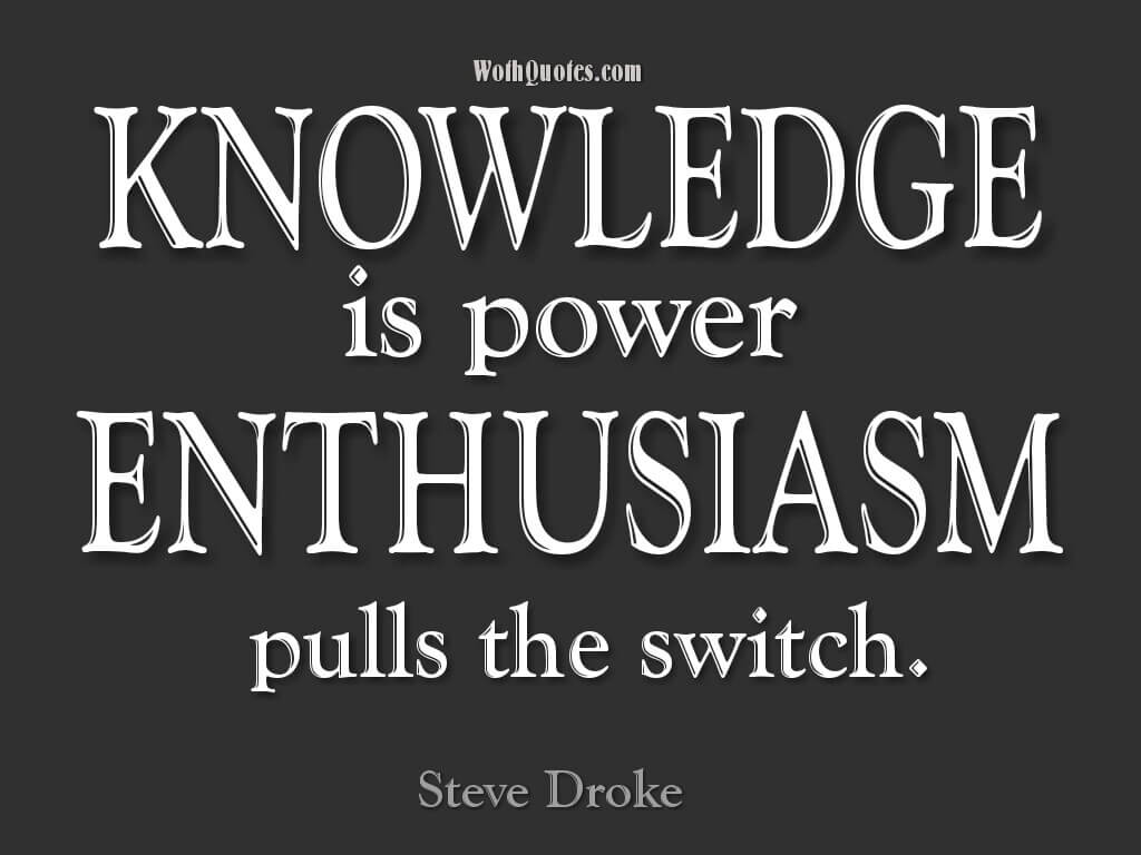 Knowledge Quotes. Knowledge Is Power.