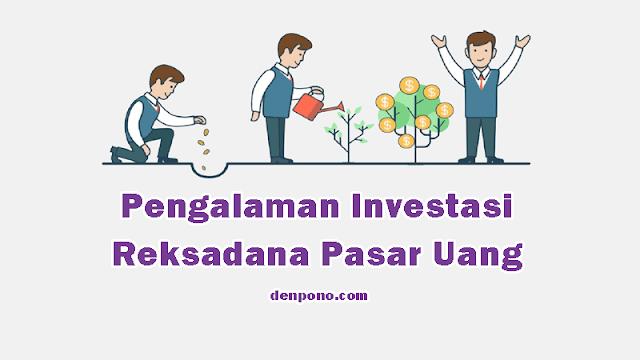 Pengalaman Investasi Reksadana Pasar Uang dan Cara Menghitung Keuntungannya