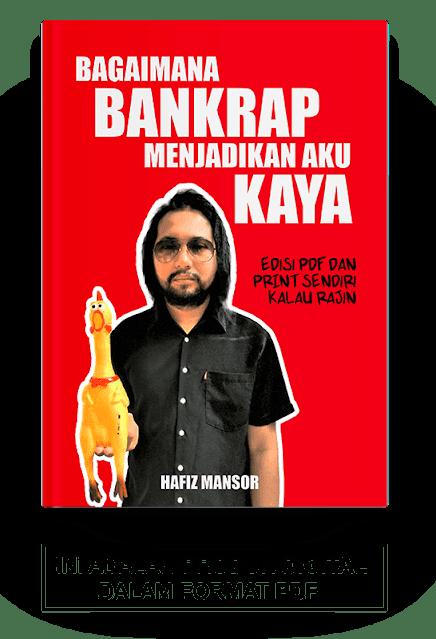 Bagaimana Bankrap menjadikan aku kaya