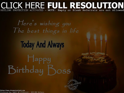 Happy Birthday wishes For Boss: here's wishing you the best things in life
