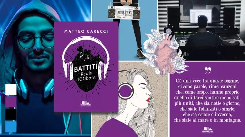 Battiti. Radio 100bpm, narrazioni poetiche di Matteo Carecci