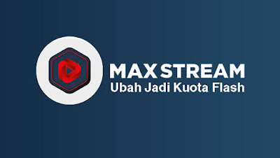 TRIK INTERNET | CARA SETTING QUANTUM TUNNEL KUOTA MAXSTREAM DI ANDROID DENGAN MUDAH