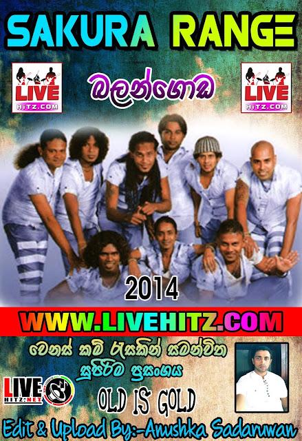 SAKURA RANGE LIVE IN BALANGODA 2014