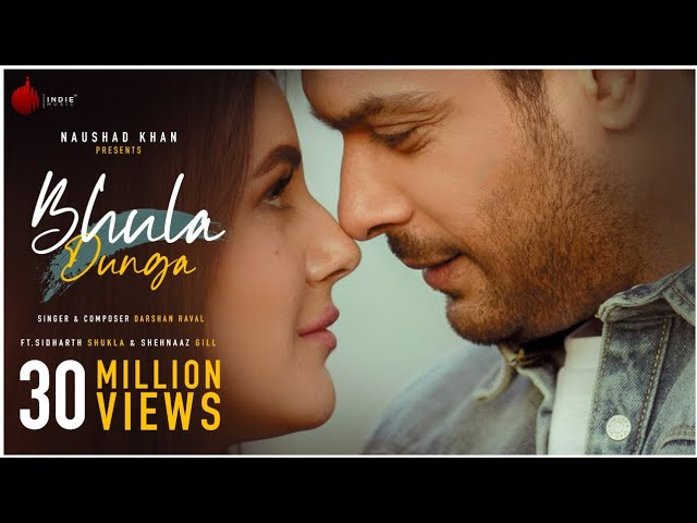 Bhula Dunga - Darshan Raval | Official Video | Sidharth Shukla | Shehnaaz Gill | Indie Music Label - Darshan Raval Lyrics in hindi