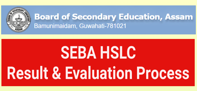 SEBA HSLC Result 2021: Evaluation Process & Formula