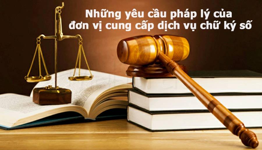 Ảnh minh họa: Những yêu cầu pháp lý của đơn vị cung cấp chữ ký số tại Việt Nam