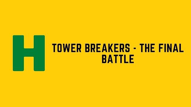 HackerRank Tower Breakers The Final Battle problem solution