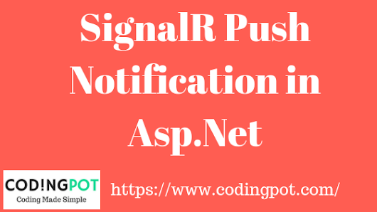 How to implement a signalr push notification in Asp.Net?