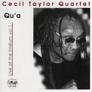 Cecil Taylor, Qu'a: Live at the Iridium Vol. 1