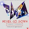 #MUSIC: Israel Strong- Never Go down (AUDIO+VIDEO)