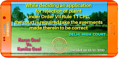 While deciding an application for rejection of plaint under Order VII Rule 11 CPC, the court is required take the averments made therein to be correct