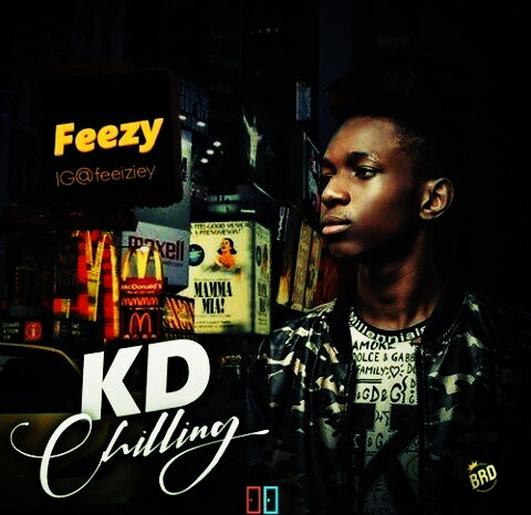 MUSIC:Feezy - KD Chilling