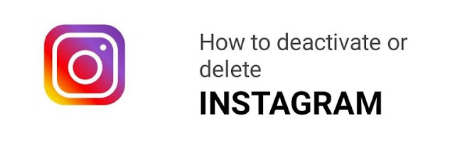 How to Deactivate or Delete Instagram?