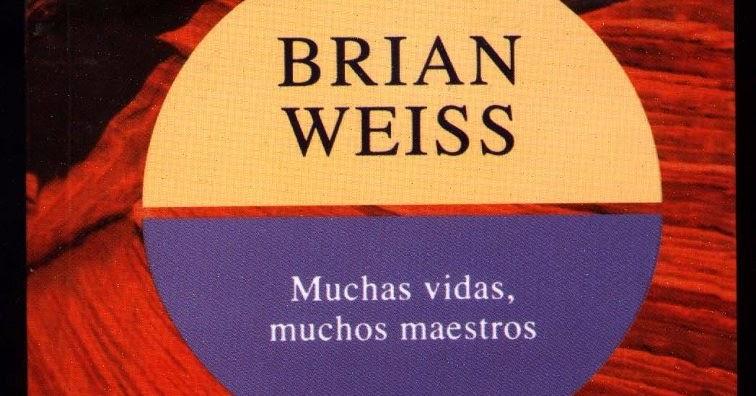 Desvelada Por Los Libros  Rese U00f1a  Muchas Vidas  Muchos Maestros De Brian Weiss