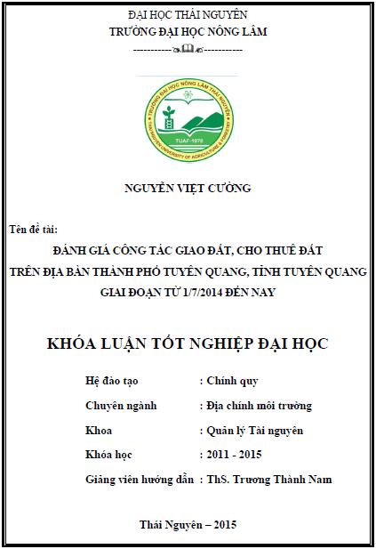 Đánh giá công tác giao đất cho thuê đất trên địa bàn thành phố Tuyên Quang tỉnh Tuyên Quang giai đoạn từ 1/7/2014 đến nay