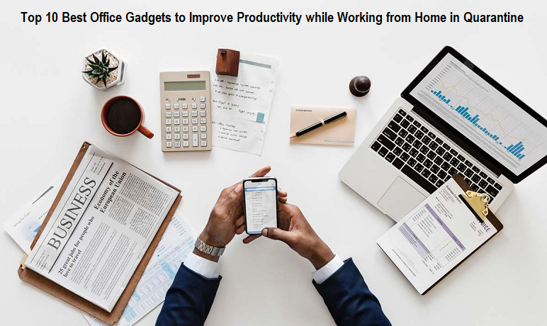Office Gadgets to Improve Productivity