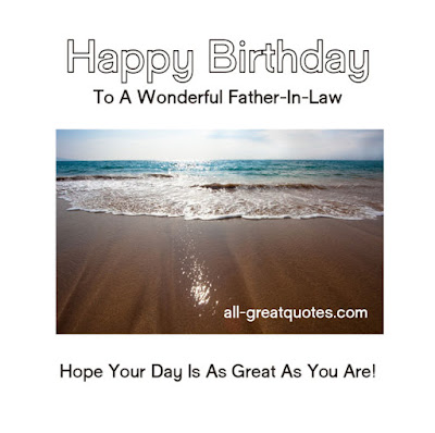 Happy Birthday  wishes quotes for father-in-law: happy birthday to wonderful father in law