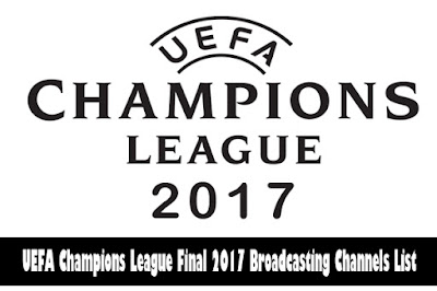 Where to Watch Champions League Final 2017, TV Channels, Broadcasting Channels, Live Telecast