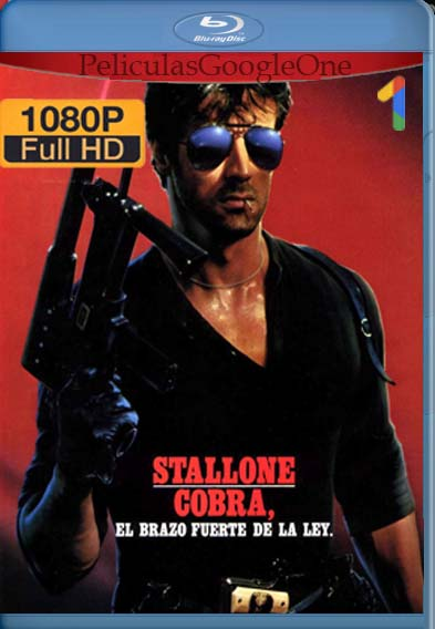 Cobra[1986] [1080p BRrip] [Latino- Español] [GoogleDrive] LaChapelHD