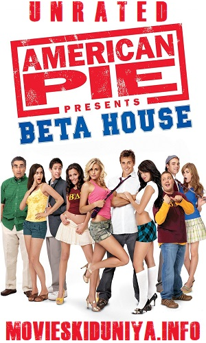 American Pie Presents Beta House (2007) 700MB Full English Movie Download 720p Web-DL