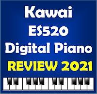 Kawai ES520 Review