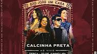Calcinha Preta - Festival São João In Casa - Junho 2020